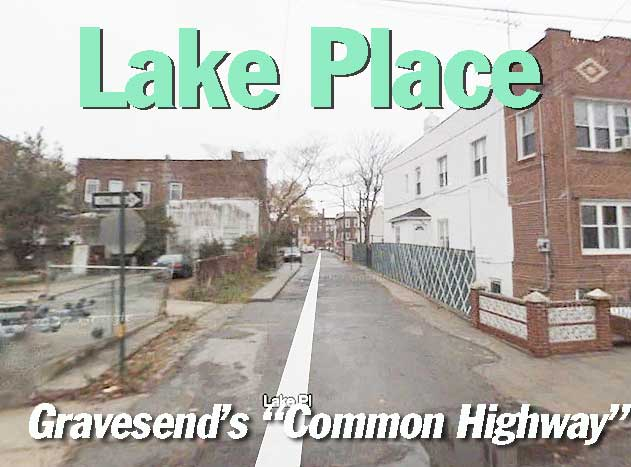 Lake place in gravesend forgotten new york for Furniture 86th street brooklyn