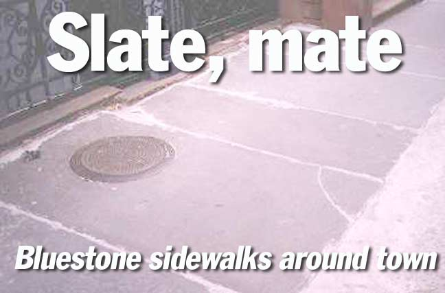 BLUESTONE AND SLATE SIDEWALKS - Forgotten New York