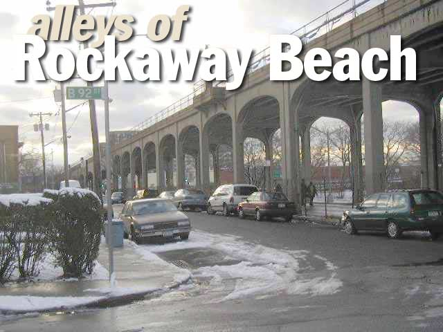 Hitch A Ride To Rockaway Beach See The Alleys Forgotten