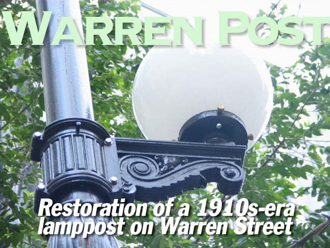 Warren Post:  Restoration of a 1910s-era lamppost in Tribeca