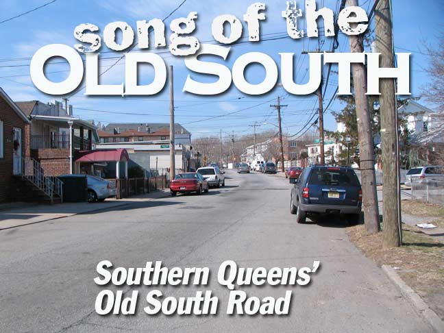 Song of the Old South: Southern Queens' Old South Road