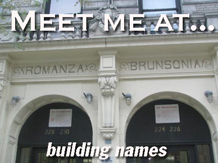 Those Mysterious Names Over Apartment Building Entrances
