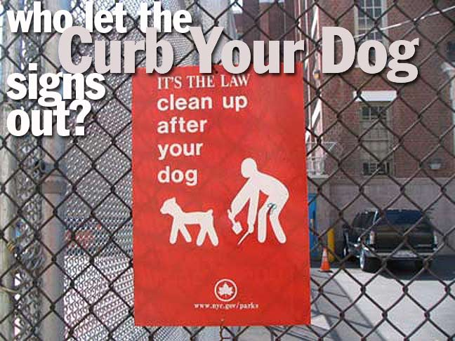 R I P  CURB YOUR DOG SIGNS - Forgotten New York