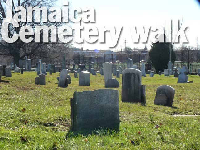 JAMAICA CEMETERY TOUR - Forgotten New York